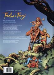 Trolls de Troy T.19 ; pas de Nöl pour le père Grommël - 4ème de couverture - Format classique