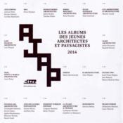 Les albums des jeunes architectes et paysagistes 2014 - Couverture - Format classique