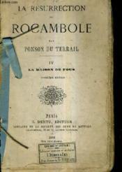 La Resurrection De Rocambole - Tome 4 : La Maison De Fous / 2e Edition. - Couverture - Format classique