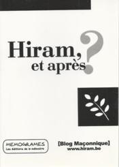 Hiram, et après ? - Couverture - Format classique