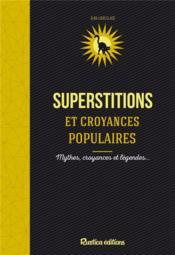 Les superstitions et croyances populaires - Couverture - Format classique
