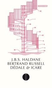 Dédale et Icare ; Dédale ou la science de l'avenir / Icare ou l'avenir de la science - Couverture - Format classique