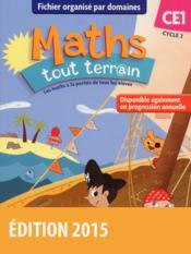 MATHS TOUT TERRAIN ; CE1 ; fichier élève (édition 2015) - Couverture - Format classique