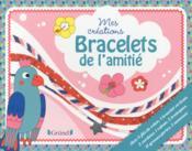 Mes créations ; bracelets de l'amitié - Couverture - Format classique