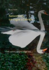 Sansonnets, un cygne à l'envers - Couverture - Format classique
