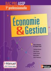 Économie et gestion ; 1re professionnelle ; bac pro ASSP ; livre + licence élève (édition 2015) - Couverture - Format classique