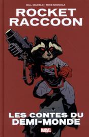 Rocket Racoon ; les contes du demi-monde - Couverture - Format classique