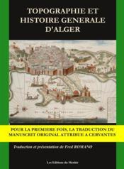 Topographie et histoire générale d'Alger - Couverture - Format classique