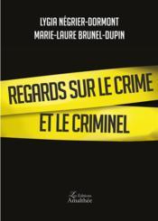Regards sur le crime et le criminel - Couverture - Format classique