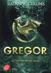 Gregor T.2 ; Gregor t.2 ; la prophétie du fléau - Couverture - Format classique