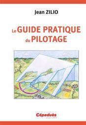 Le guide pratique du pilotage (16e édition) - Couverture - Format classique