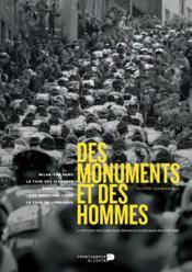 Des monuments et des hommes ; l'histoire des cinq plus grandes classiques du cyclisme - Couverture - Format classique