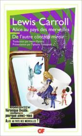 Alice au pays des merveilles ; de l'autre côté du miroir - Couverture - Format classique