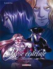 La rose écarlate - missions T.4 ; la dame en rouge t.2 - Couverture - Format classique