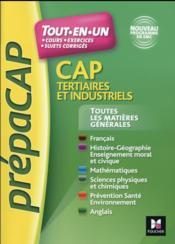 Toutes les matières générales ; CAP tertiaires et industriels nouveaux programmes - Couverture - Format classique