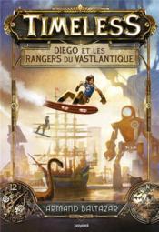 Timeless t.1 ; Diego et les rangers du Vastlantique - Couverture - Format classique