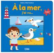 Mon livre puzzle ; à la mer, j'ai vu... - Couverture - Format classique
