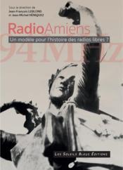 Radio amiens - un modele pour les radios libres ? - Couverture - Format classique