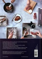 Le guide de la cuisine sous vide et de la cuisson basse température ; plus de 150 recettes étape par étape et plus de 500 combinaisons temps/température testées et validées - 4ème de couverture - Format classique