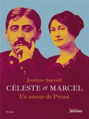 Céleste et Marcel, un amour de Proust - Couverture - Format classique