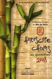 Horoscope chinois au quotidien 2008 ; l'influence du signe du rat de terre - Intérieur - Format classique