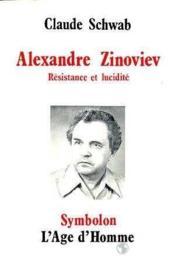 Alex. Zinoviev Resistance Et Lucidite - Couverture - Format classique