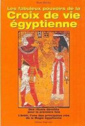 Fabuleux Pouvoirs Croix De Vie Egyptienne - Couverture - Format classique
