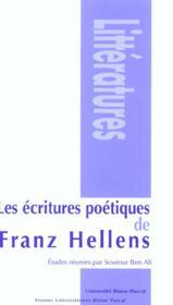 Ecritures Poetiques De Franz Hellens (Les)Colloque International Tenu A Clermont-Ferrand, 3 Et 4 Ma - Couverture - Format classique