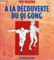 A la decouverte du qi gong - Couverture - Format classique