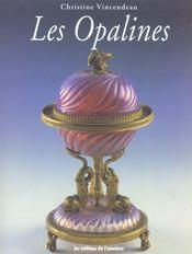 Les opalines - Intérieur - Format classique