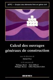 Emploi des elements finis en genie civilvolume 2 calcul des ouvrages generaux de construction - Couverture - Format classique