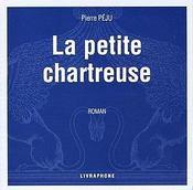 La petite chartreuse - Intérieur - Format classique