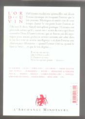 L'or du vin t.2 ; le vin secret ; l'ivresse des mystiques, des poètes et des sages - 4ème de couverture - Format classique