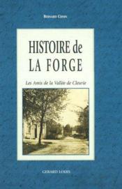 Histoire de la forge - Couverture - Format classique