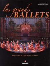Les grands ballets ; répertoire de cinq siècles de danse - Couverture - Format classique