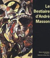 Le bestaire d'André Masson - Couverture - Format classique