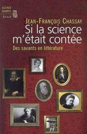 Si la science m'était contée ; des savants en littérature - Couverture - Format classique
