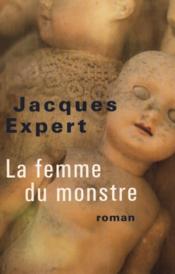 """Résultat de recherche d'images pour """"la femme du monstre jacques expert"""""""