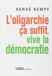 L'oligarchie, ça suffit, vive la démocratie - Couverture - Format classique