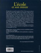 L'école et son miroir ; regards croisés sur l'école d'hier et d'aujourd'hui - 4ème de couverture - Format classique