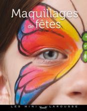 Maquillages de fêtes - Couverture - Format classique