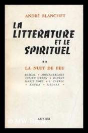 La littérature et le spirituel tome 2 -la nuit de feu - Couverture - Format classique