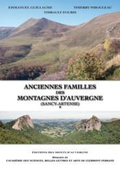 Anciennes familles des montagnes d'Auvergne (Sancy-Artense) - Couverture - Format classique
