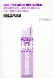 Les psychothérapies ; modèles, méthodes et indications (2e édition) - Couverture - Format classique