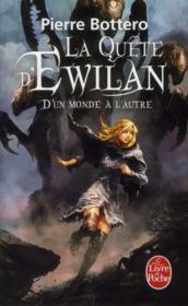 La quête d'Ewilan T.1 ; d'un monde à l'autre - Couverture - Format classique