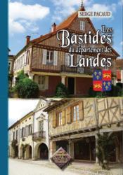 Les bastides du départament des Landes - Couverture - Format classique