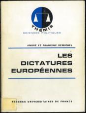 LES DICTATURES EUROPÉENNES; Coll. Thémis dirigée par Maurice Duverger - Couverture - Format classique