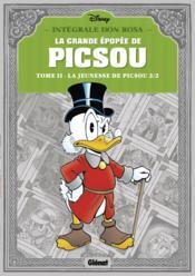 La grande épopée de Picsou ; INTEGRALE VOL.2 ; la jeunesse de Picsou t.2 - Couverture - Format classique