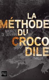 La méthode du crocodile - Couverture - Format classique