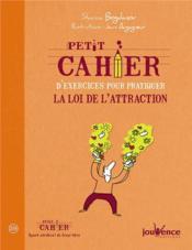 Petit Cahier D'Exercices ; Sur La Loi D'Attraction - Couverture - Format classique